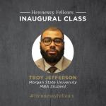 Troy Jefferson Hennessy Fellow